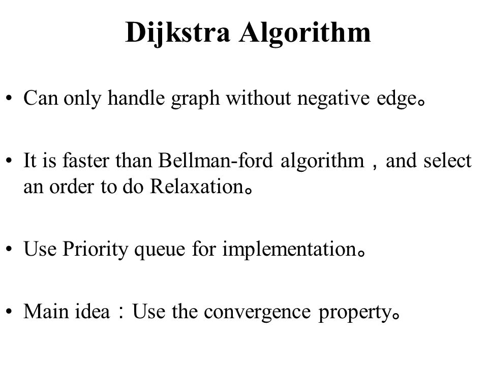 Dijkstra Algorithm Can only handle graph without negative edge。