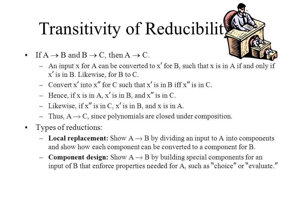 Transitivity of Reducibility