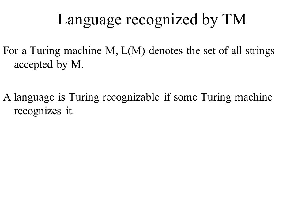 Language recognized by TM