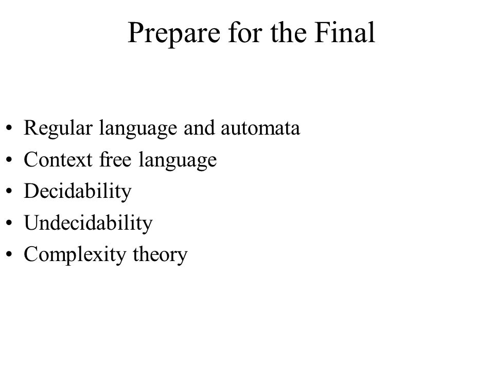 Prepare for the Final Regular language and automata