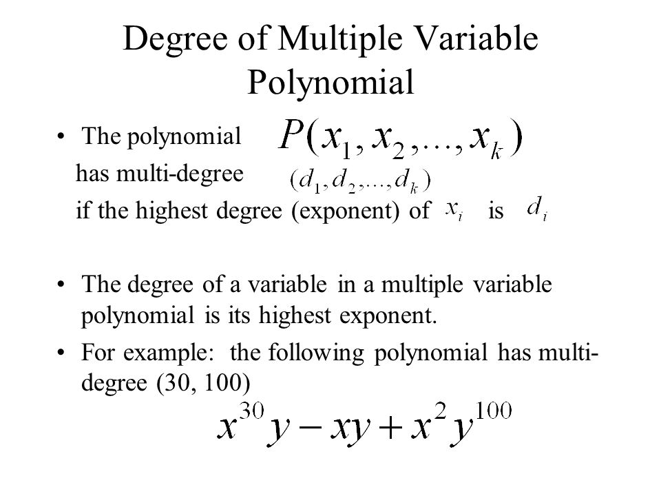 Degree of Multiple Variable Polynomial