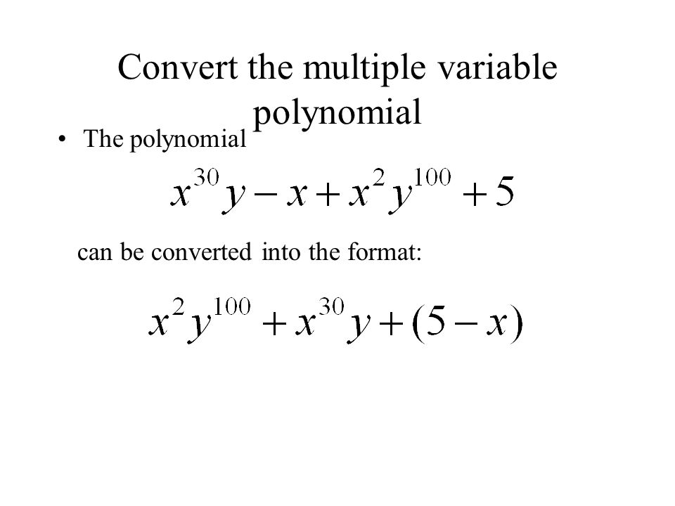 Convert the multiple variable polynomial
