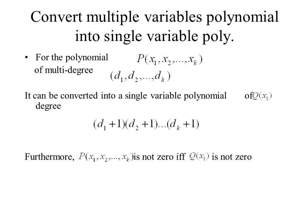 Convert multiple variables polynomial into single variable poly.