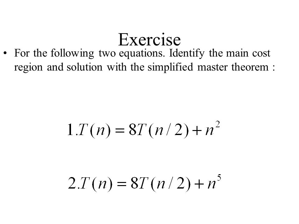 Exercise For the following two equations.