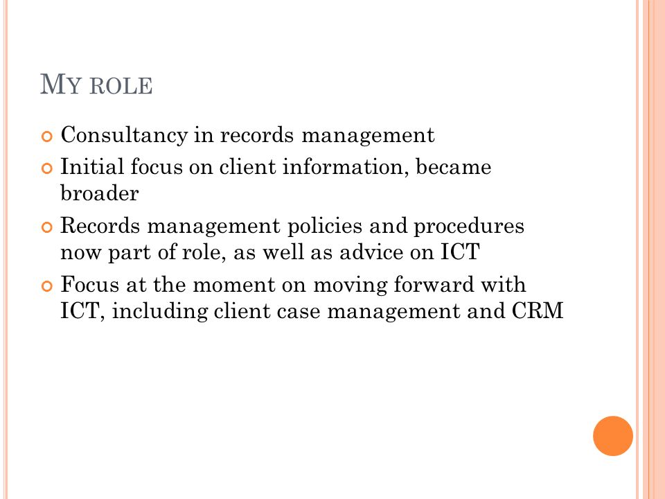 My role Consultancy in records management
