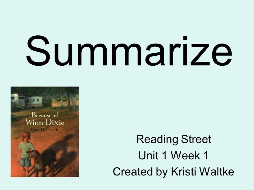 Reading Street Unit 1 Week 1 Created by Kristi Waltke