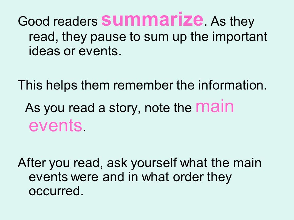 Good readers summarize