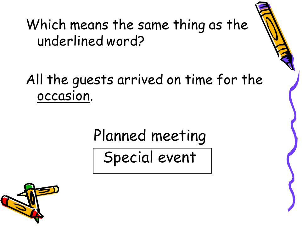 Planned meeting Special event