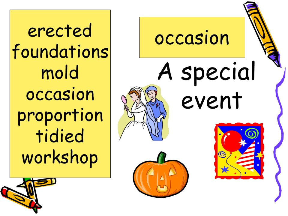 A special event occasion erected foundations mold occasion proportion