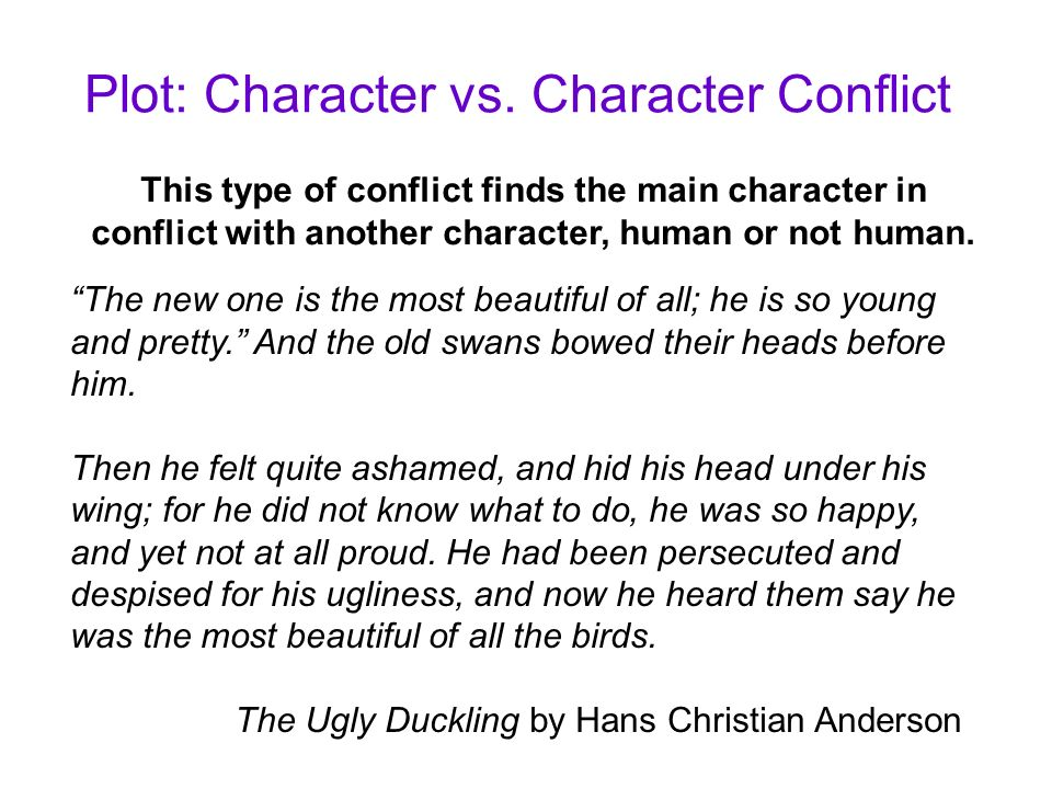 Plot: Character vs. Character Conflict