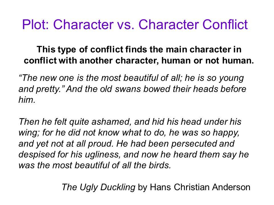 Plot: Character vs. Character Conflict