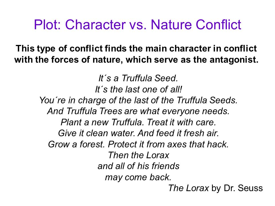 Plot: Character vs. Nature Conflict