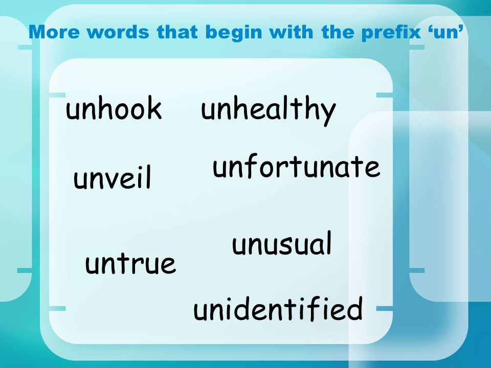 More words that begin with the prefix 'un'