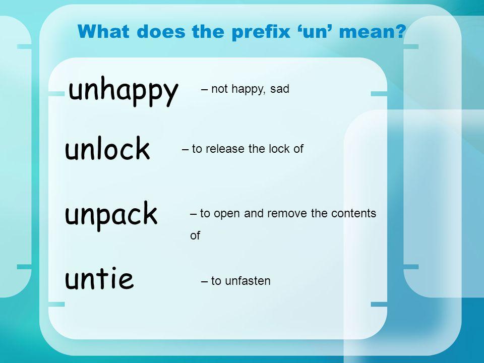 What does the prefix 'un' mean