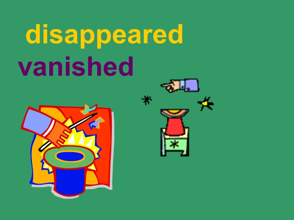 disappeared vanished