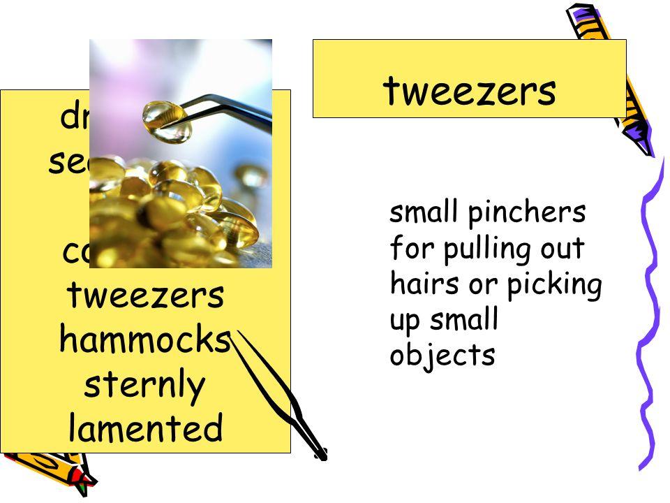 tweezers driftwood sea urchins algae concealed tweezers hammocks