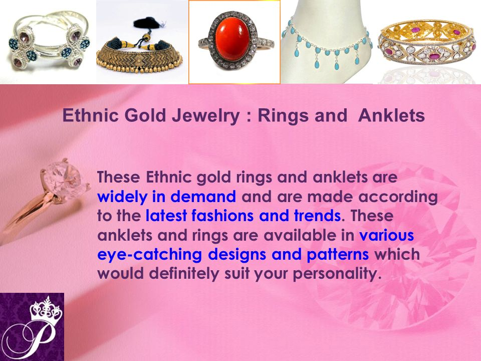 Ethnic Gold Jewelry : Rings and Anklets