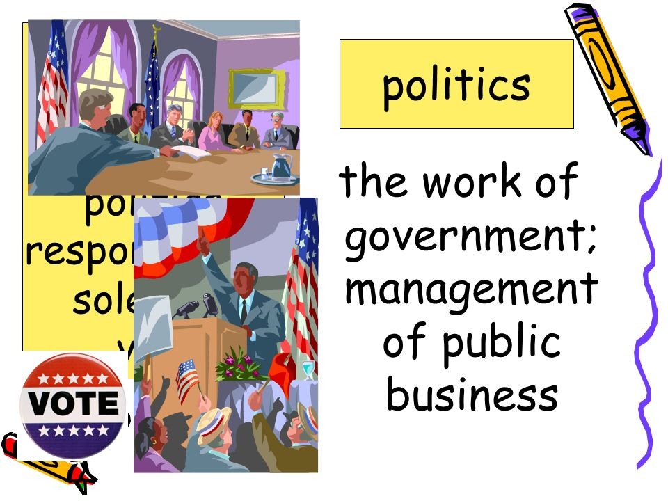 the work of government; management of public business
