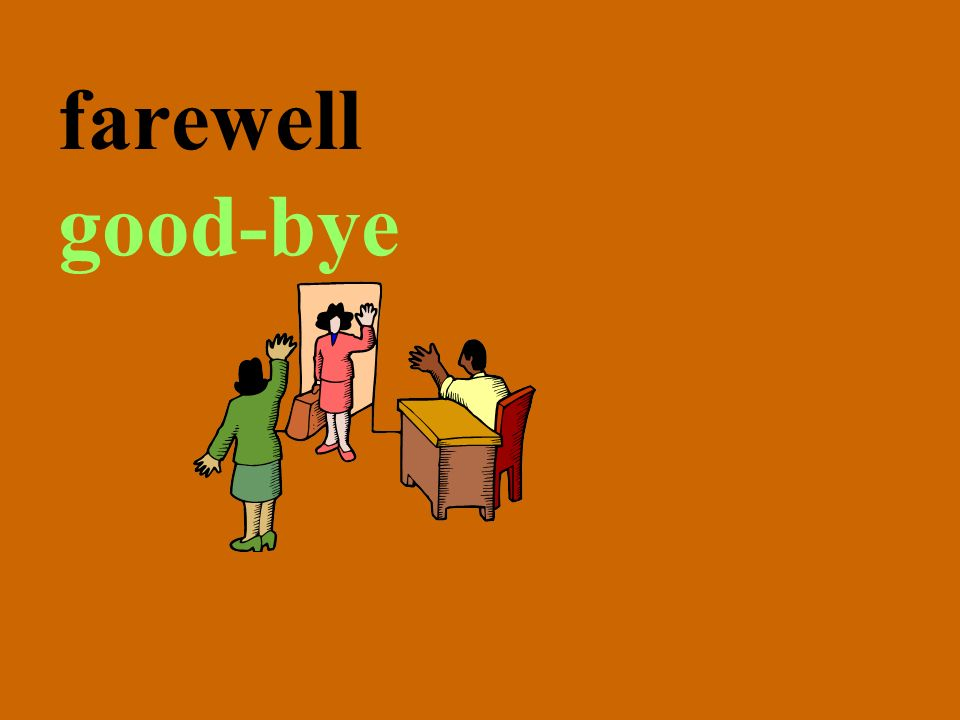farewell good-bye