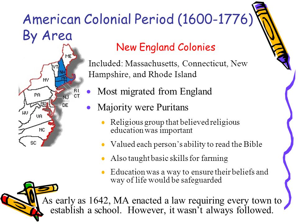 the traditional values of the people in the colonial period Education in colonial america varied by region  was the work of satan to prevent people from being able to read the bible  education in the middle colonies .