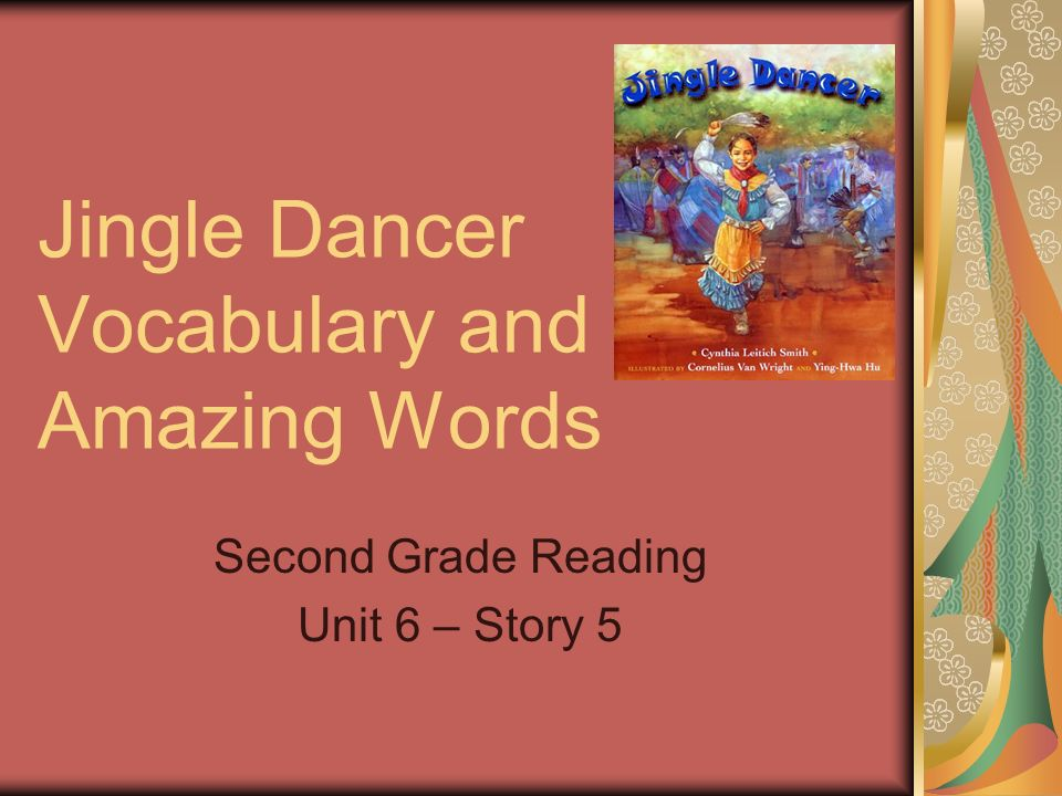 Jingle Dancer Vocabulary and Amazing Words