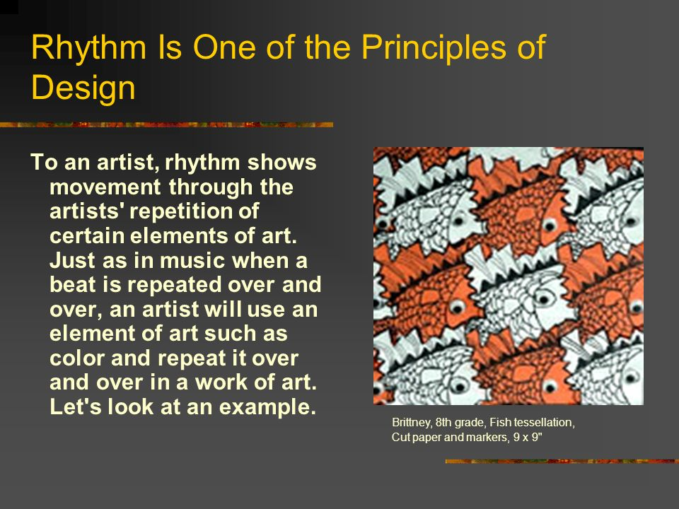 Elements And Principles Of Design Rhythm : Creating rhythm movement ppt download