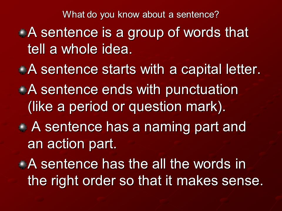 What do you know about a sentence
