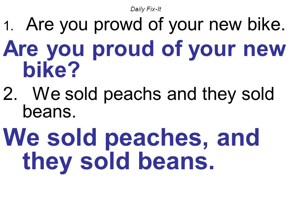 We sold peaches, and they sold beans.
