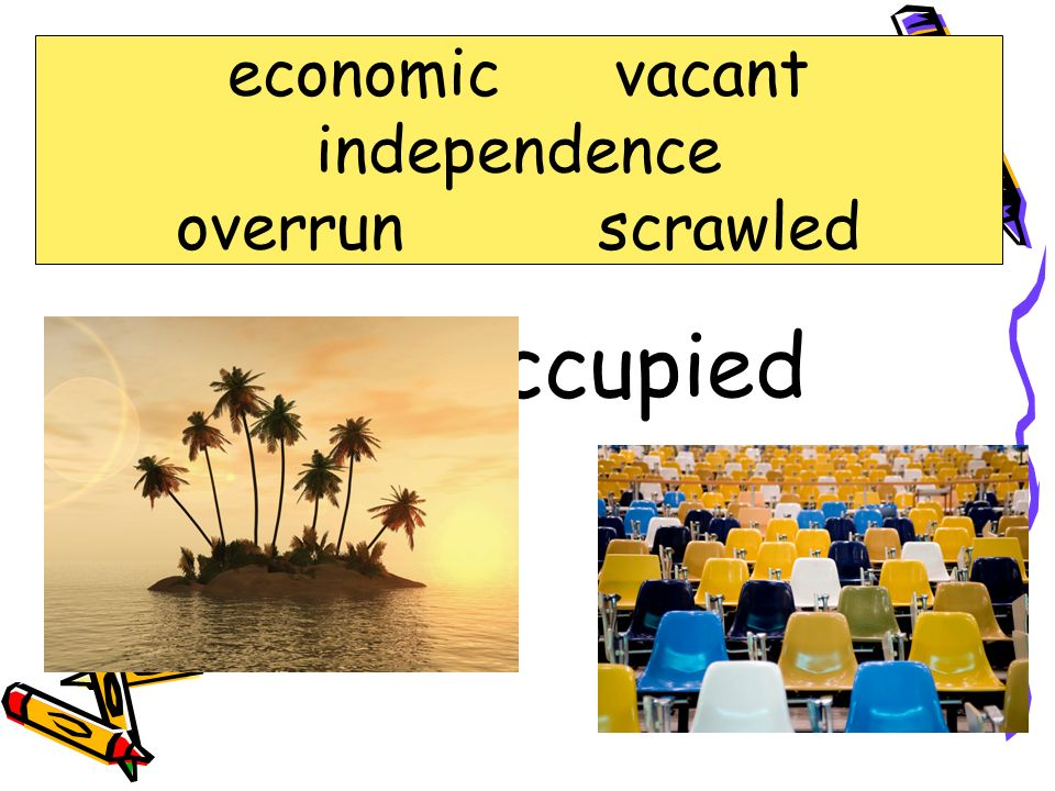 economic vacant independence overrun scrawled vacant not occupied