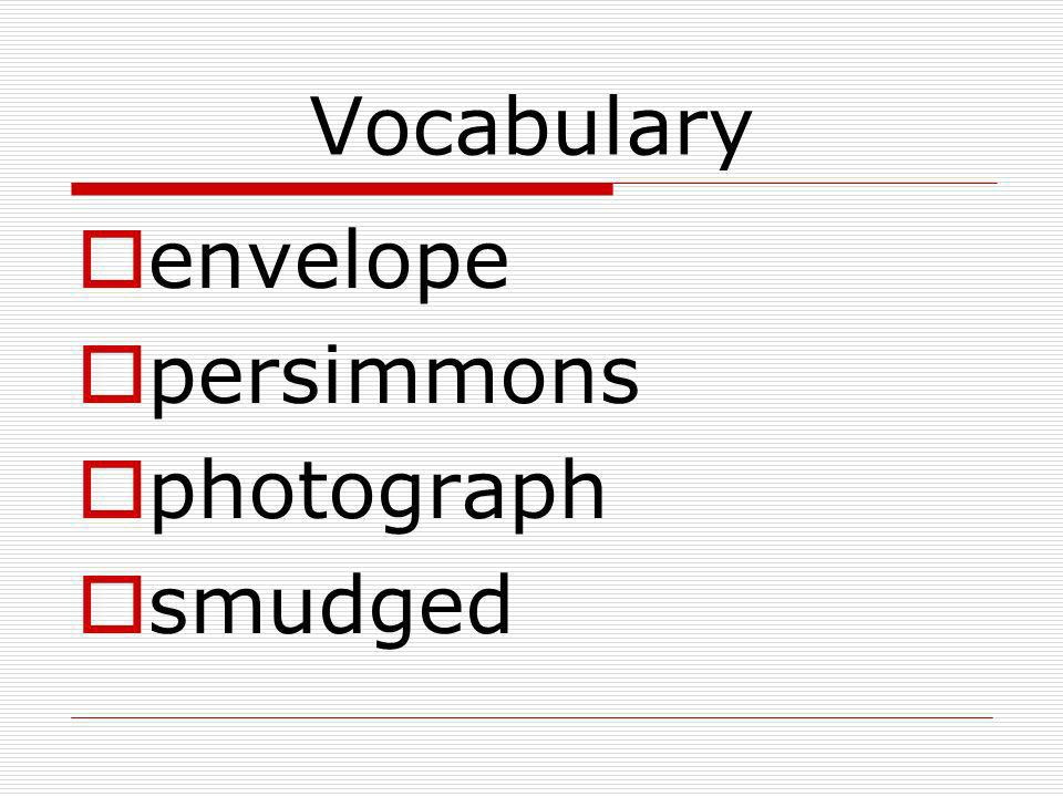 Vocabulary envelope persimmons photograph smudged
