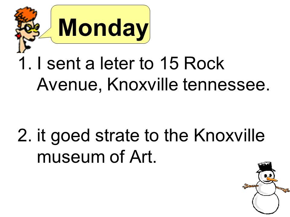 Monday I sent a leter to 15 Rock Avenue, Knoxville tennessee.