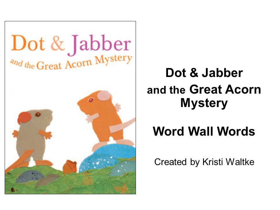 and the Great Acorn Mystery