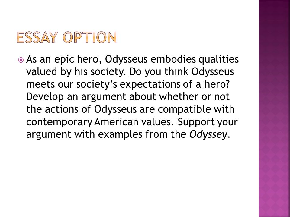 odysseus as an epic hero 2 essay Odysseus: from hubris to a selfless, modest hero essay essay on odysseus: a true hero epic poem the odyssey, homer tells of the journey of odysseus.