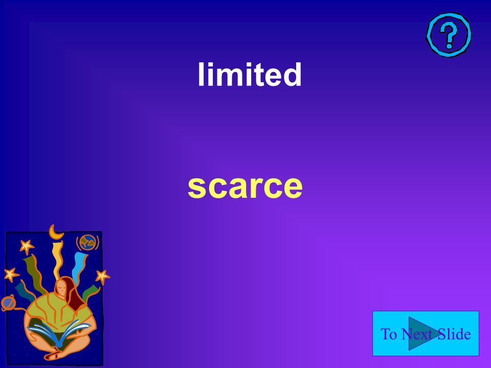 limited scarce