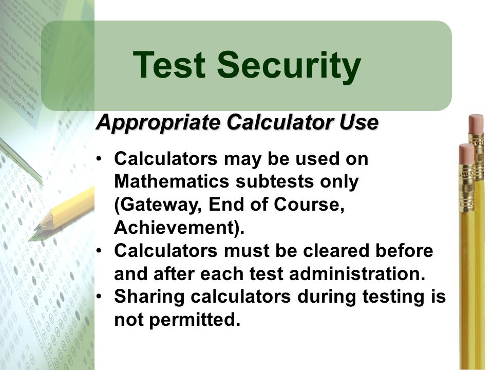 Test Security Appropriate Calculator Use