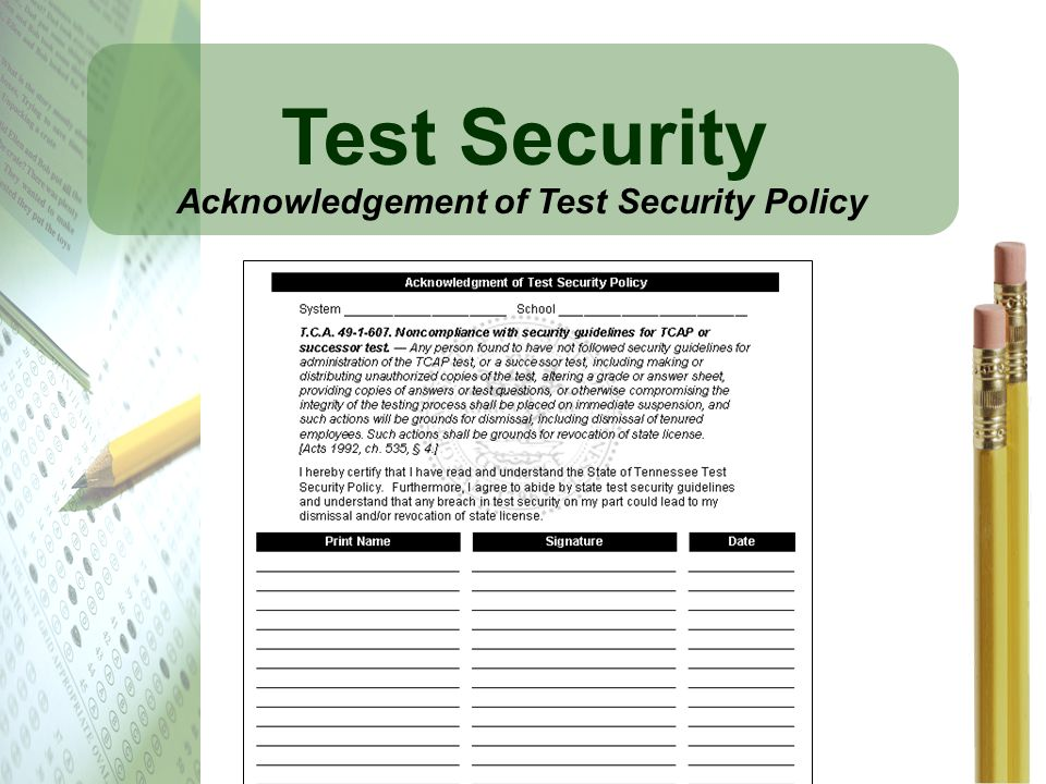 Test Security Acknowledgement of Test Security Policy