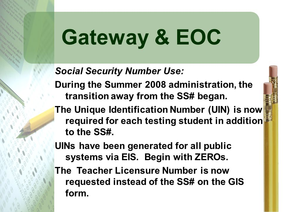 Gateway & EOC Social Security Number Use: