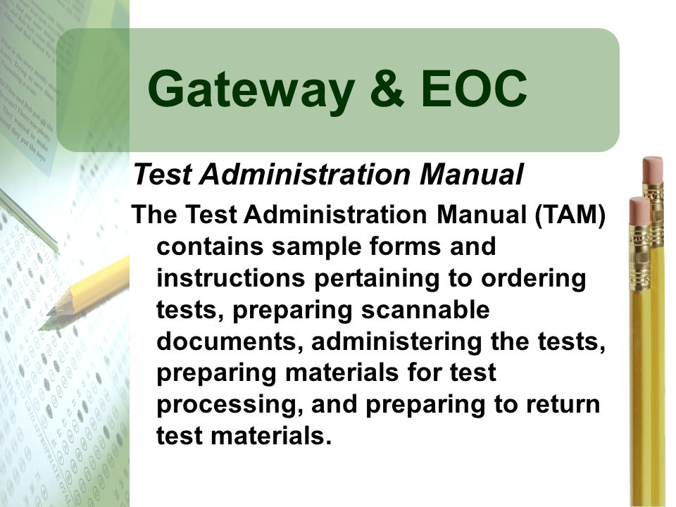 Gateway & EOC Test Administration Manual