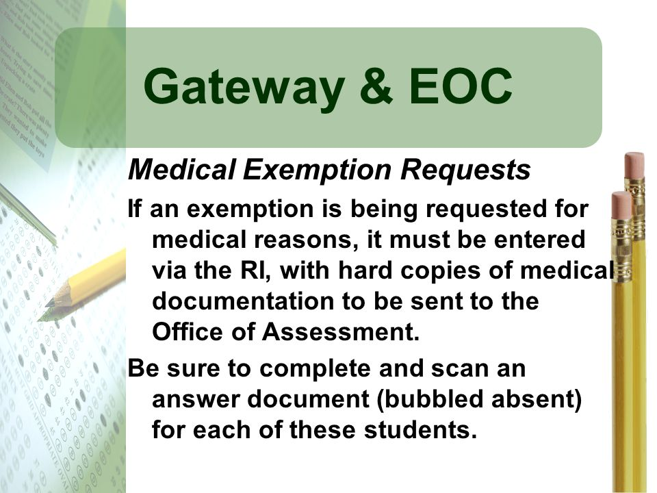 Gateway & EOC Medical Exemption Requests