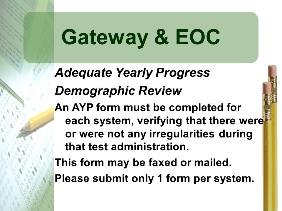 Gateway & EOC Adequate Yearly Progress Demographic Review