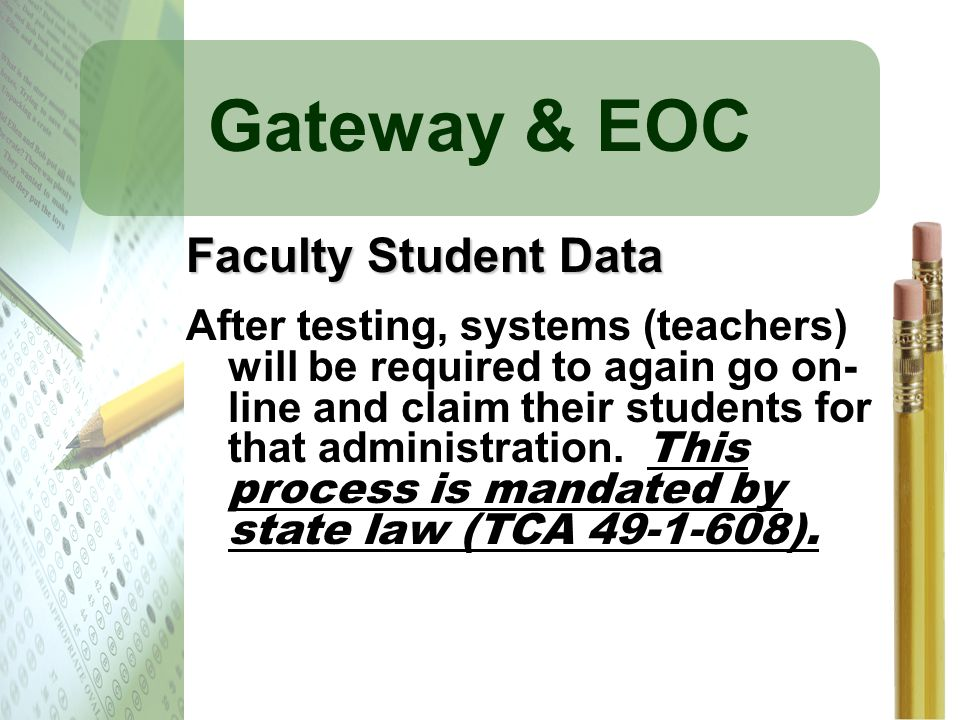 Gateway & EOC Faculty Student Data