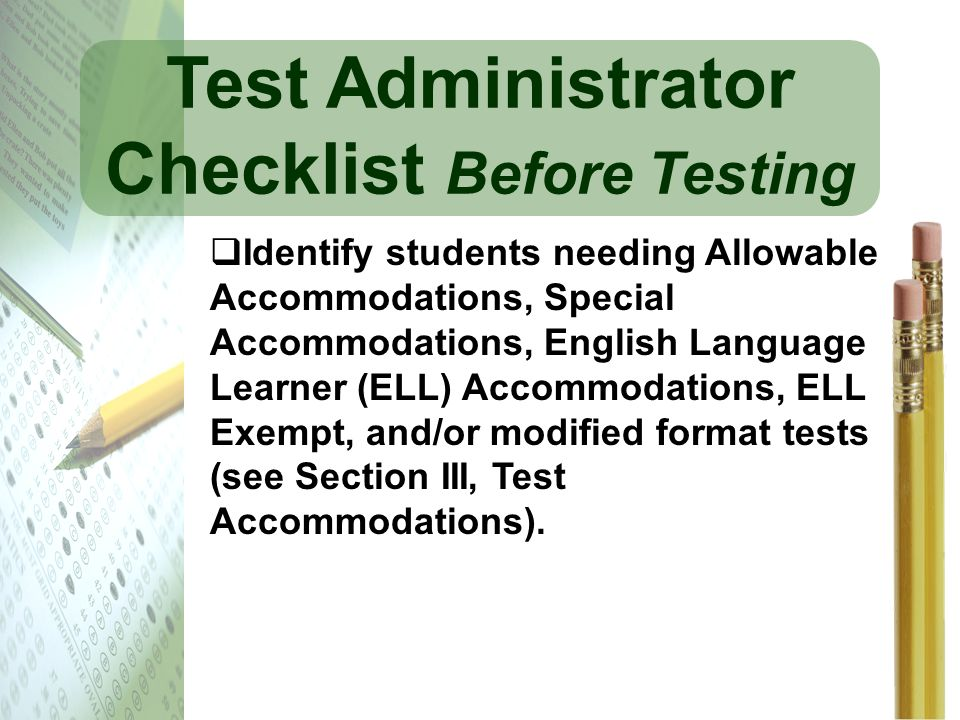 Test Administrator Checklist Before Testing