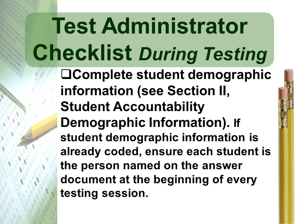 Test Administrator Checklist During Testing