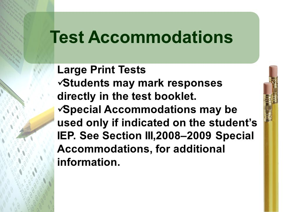 Test Accommodations Large Print Tests
