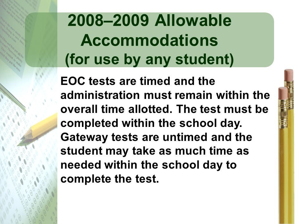 2008–2009 Allowable Accommodations (for use by any student)