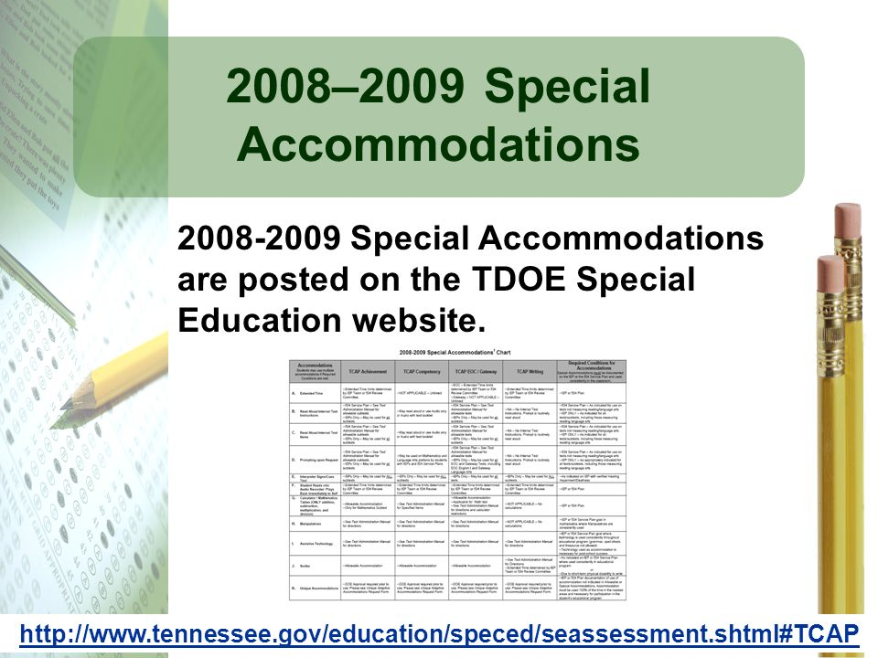 2008–2009 Special Accommodations