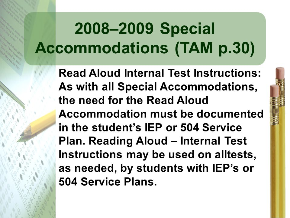 2008–2009 Special Accommodations (TAM p.30)