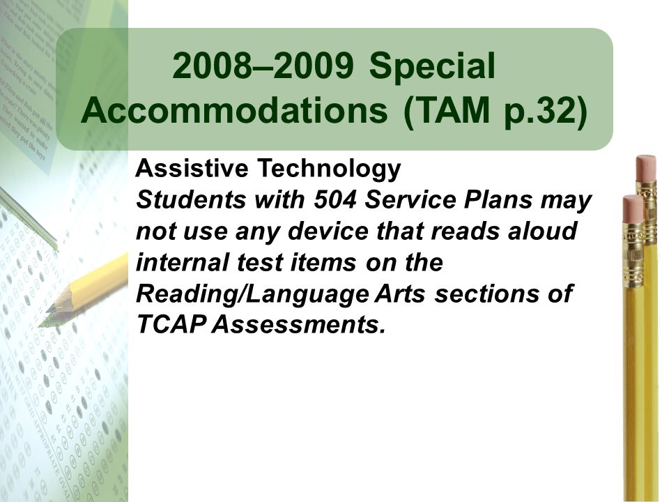 2008–2009 Special Accommodations (TAM p.32)