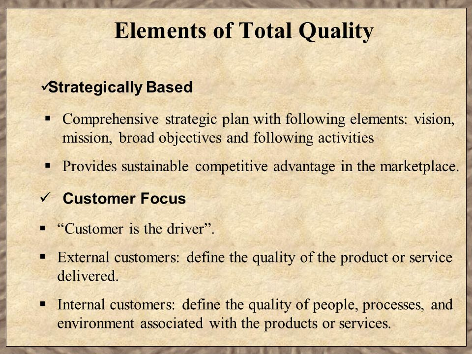 Elements of Total Quality