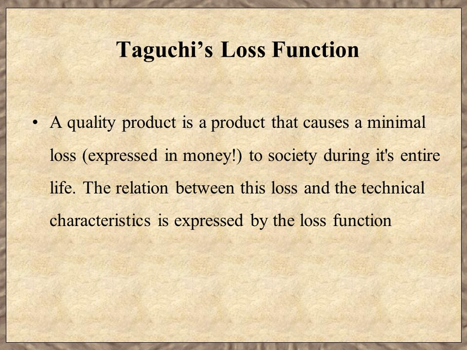 Taguchi's Loss Function